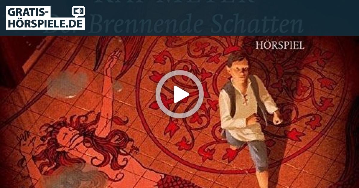 Kai Meyer - Der Brennende Schatten | KiRaKa Hörspiel