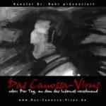 Das Canossa-Virus