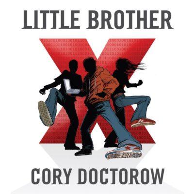 Cory Doctorow – Little Brother