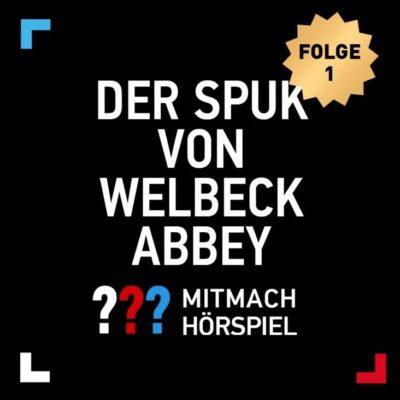 Die drei ??? und der Spuk von Welbeck Abbey