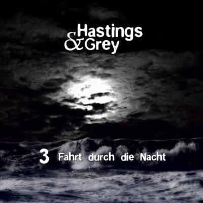 Hastings & Grey (03) – Fahrt durch die Nacht