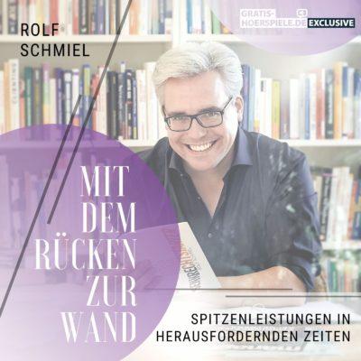 Rolf Schmiel – Mit dem Rücken zur Wand