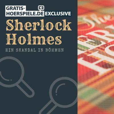 Sherlock Holmes – Ein Skandal in Böhmen