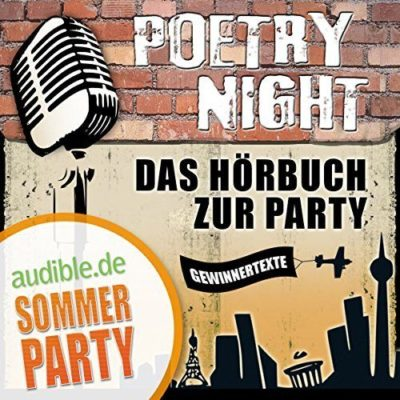 Poetry Night – Das Hörbuch zur Audible-Party