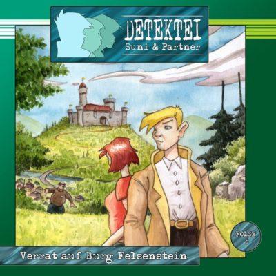 Detektei Suni & Partner (05) – Verrat auf Burg Felsenstein