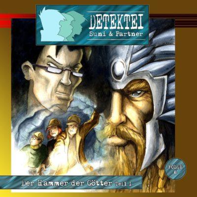 Detektei Suni & Partner (08) – Der Hammer der Götter (Teil 1/2)