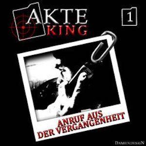Akte King (01) – Anruf aus der Vergangenheit
