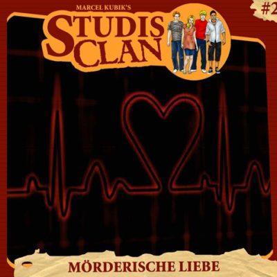 Studis Clan (02) – Mörderische Liebe
