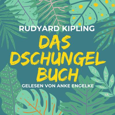 Rudyard Kipling – Das Dschungelbuch