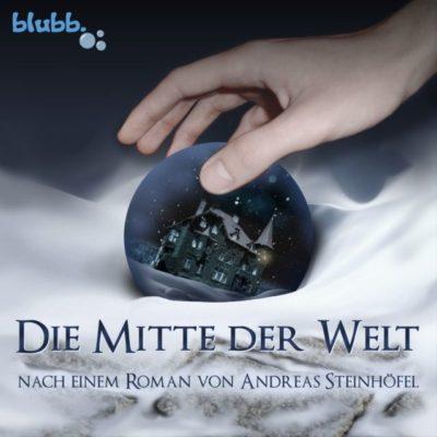 Andreas Steinhöfel – Die Mitte der Welt