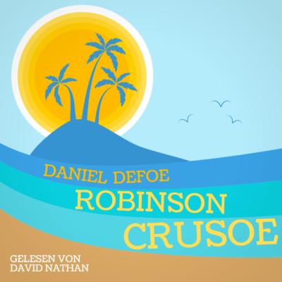 David Nathan liest: Robinson Crusoe