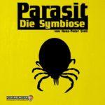 Parasit – Die Symbiose