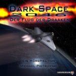 Dark Space – Der Flug der Draaken