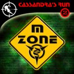 Cassandra's Run (02) – Die M-Zone