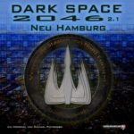 Dark Space (2.1) – Neu Hamburg