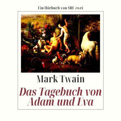 Mark Twain – Das Tagebuch von Adam und Eva
