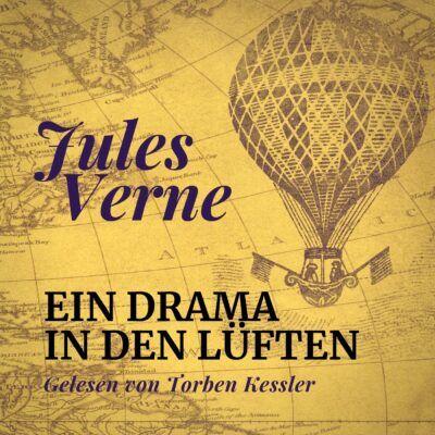 Jules Verne – Ein Drama in den Lüften