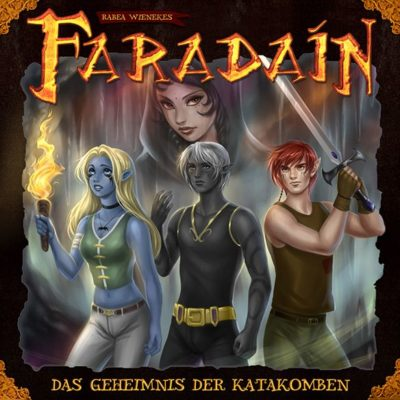 Faradaín – Das Geheimnis der Katakomben