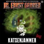 Dr. Ernst Garner (03) – Katzenjammer