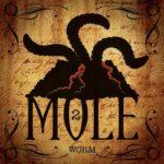 MOLE 2 – Worms