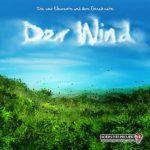 Die vier Elemente – Der Wind