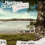 Hastings & Grey – Zwischenfall #4: Aller Anfang