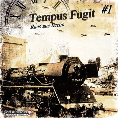 Tempus Fugit (01) – Raus aus Berlin