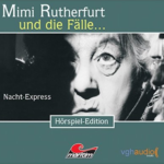 Mimi Rutherfurt (02) – Nacht-Express