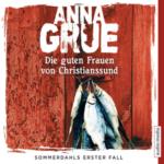 Anna Grue – Die guten Frauen von Christianssund