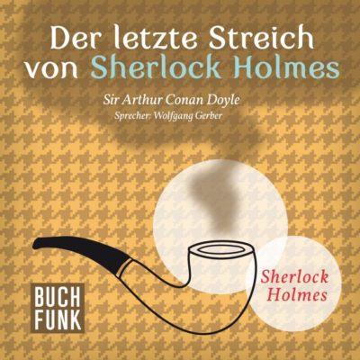 Sherlock Holmes – Das letzte Problem