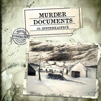 Murder Documents (02) – Hinterkaifeck