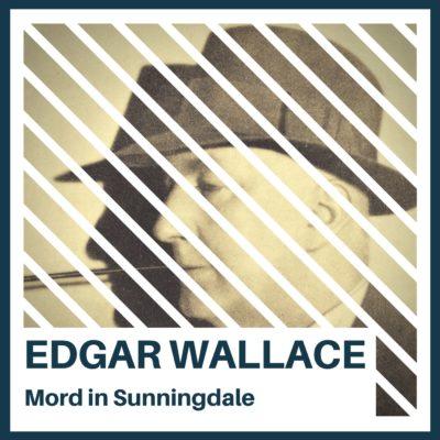 Edgar Wallace – Mord in Sunningdale