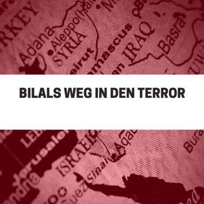 Bilals Weg in den Terror | TRUE CRIME
