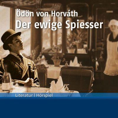 Ödön von Horváth – Der ewige Spießer | Bayern 2 Hörspiel
