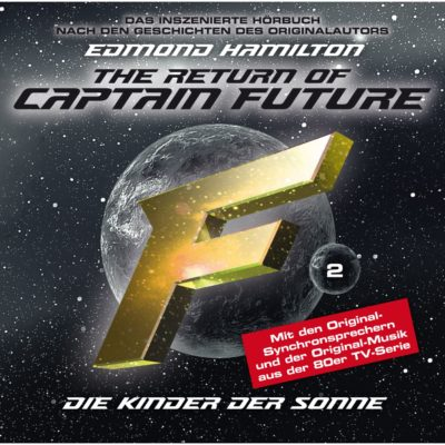 Captain Future (02) – Kinder der Sonne