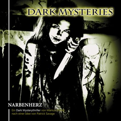Dark Mysteries (05) – Narbenherz