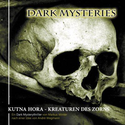 Dark Mysteries (06) – Kutna Hora – Kreaturen des Zorns