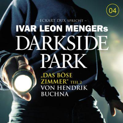 Darkside Park (04) – Das böse Zimmer (Teil 2)