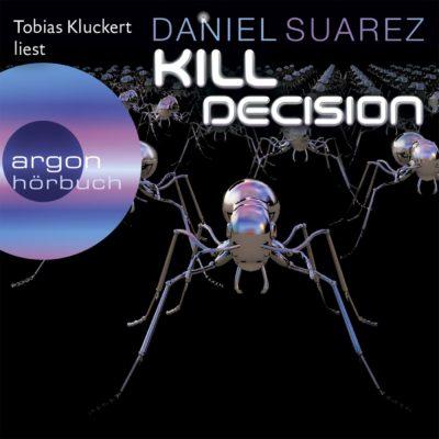 Daniel Suarez – Kill Decision