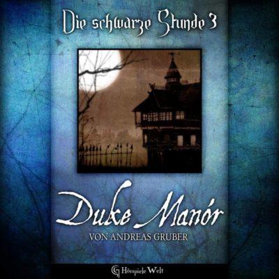 Die schwarze Stunde (03) – Duke Manór