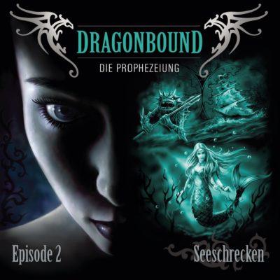 Dragonbound (02) – Seeschrecken