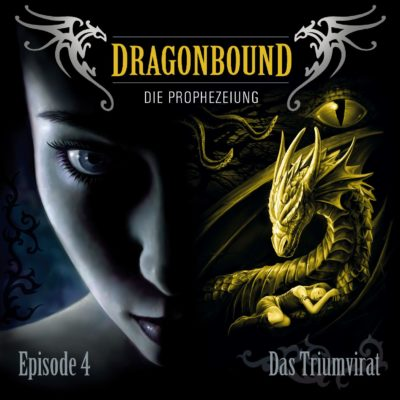 Dragonbound (04) – Das Triumvirat