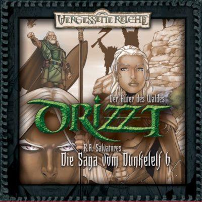 Drizzt (06) – Der Hüter des Waldes