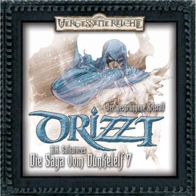 Drizzt (07) – Der gesprungene Kristall