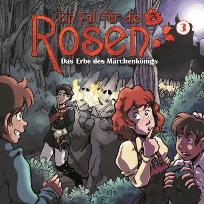 Ein Fall für die Rosen (03) – Das Erbe des Märchenkönigs