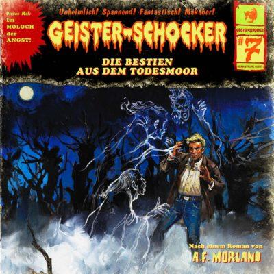 Geister-Schocker (07) – Die Bestien aus dem Todesmoor