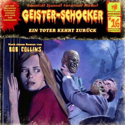 Geister-Schocker (16) – Ein Toter kehrt zurück