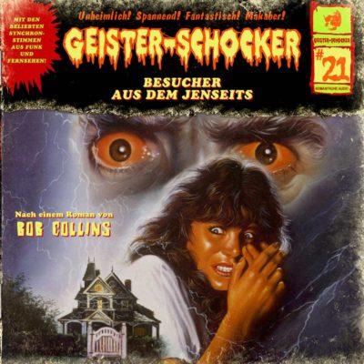 Geister-Schocker (21) – Besucher aus dem Jenseits
