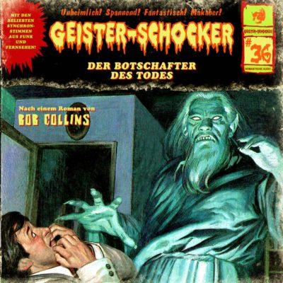 Geister-Schocker (36) – Der Botschafter des Todes