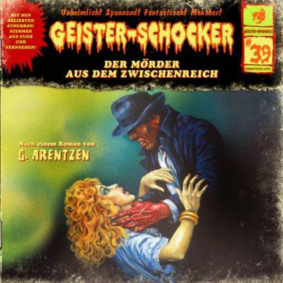 Geister-Schocker (39) – Der Mörder aus dem Zwischenreich